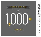 thank you all for 1 000 likes ... | Shutterstock .eps vector #419713942