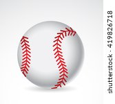 baseball icon isolated on white ... | Shutterstock .eps vector #419826718