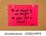 Quote We Are Shaped By Our...