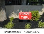 drive thru sign at fast food... | Shutterstock . vector #420343372