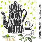 teapot poster   inspirational...   Shutterstock .eps vector #420369328