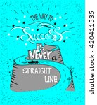 hand drawn quote the way to... | Shutterstock .eps vector #420411535