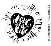 love is life concept hand... | Shutterstock .eps vector #420588115