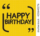happy birthday illustration... | Shutterstock .eps vector #420640276
