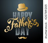 fathers day lettering... | Shutterstock .eps vector #420789205