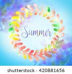 summer calligraphy watercolor... | Shutterstock . vector #420881656