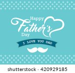 happy father's day greeting... | Shutterstock .eps vector #420929185