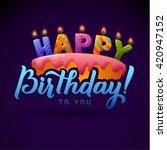 happy birthday background. cake ...   Shutterstock .eps vector #420947152