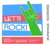 let's rock  vector illustration ... | Shutterstock .eps vector #421003402