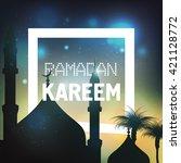 ramadan kareem   ramadan... | Shutterstock .eps vector #421128772