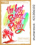 the best beach party. hand... | Shutterstock .eps vector #421306102