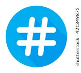 hashtags icon flat tweet vector ... | Shutterstock .eps vector #421349872