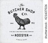 butcher shop vintage emblem... | Shutterstock .eps vector #421637026