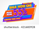 sale now on   55   off limited... | Shutterstock . vector #421683928