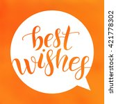 best wishes. lettering on... | Shutterstock .eps vector #421778302