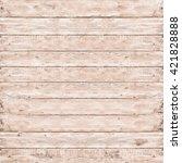 wood pine plank white texture... | Shutterstock . vector #421828888