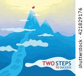 Two Steps To Success  ...