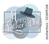happy father day. love dad... | Shutterstock .eps vector #421849168