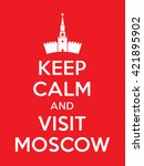 keep calm and visit moscow... | Shutterstock .eps vector #421895902