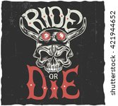 ride or die label design with... | Shutterstock .eps vector #421944652