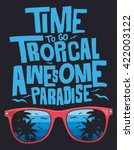surf  tropical  typography  t... | Shutterstock .eps vector #422003122