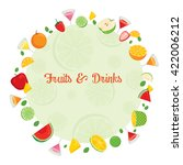 fruits and drinks on circle... | Shutterstock .eps vector #422006212