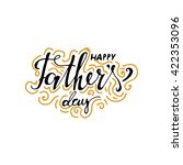 happy father's day.modern hand... | Shutterstock .eps vector #422353096