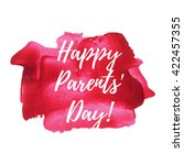 happy parents' day holiday ... | Shutterstock .eps vector #422457355