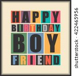 happy birthday boy friend.... | Shutterstock .eps vector #422465956