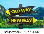 old way   new way crossroad in... | Shutterstock . vector #422731432