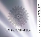 ramadan kareem blurred... | Shutterstock .eps vector #422741728