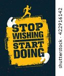 stop wishing start doing. sport ... | Shutterstock .eps vector #422916142