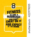 fitness is like marriage  you... | Shutterstock .eps vector #422979055