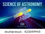science of astronomy... | Shutterstock . vector #423049945