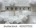 "sugar cubes and ""addict""... 