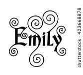 emily  handmade lettering....   Shutterstock .eps vector #423668878