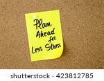 Plan Ahead For Less Stress...