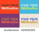 motivation calligraphy ... | Shutterstock .eps vector #424050205