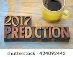 2017 prediction concept   text... | Shutterstock . vector #424092442
