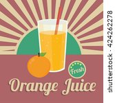 vector orange juice and orange... | Shutterstock .eps vector #424262278