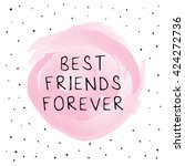 best friends forever | Shutterstock .eps vector #424272736