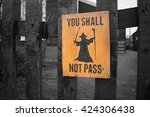 You shall not pass fence