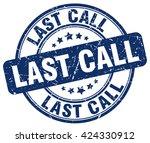 last call. stamp | Shutterstock .eps vector #424330912