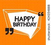 happy birthday illustration... | Shutterstock .eps vector #424354888