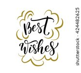 best wishes card. hand drawn...   Shutterstock .eps vector #424482625