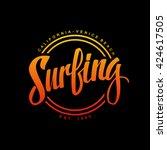 surfing. calligraphy. surfing... | Shutterstock .eps vector #424617505