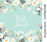 hello summer. meadow flowers. ... | Shutterstock .eps vector #424983568