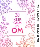 keep calm and om. om mantra... | Shutterstock .eps vector #424986442