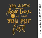 you always have time for the... | Shutterstock .eps vector #426129982