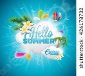 vector hello summer holiday... | Shutterstock .eps vector #426178732